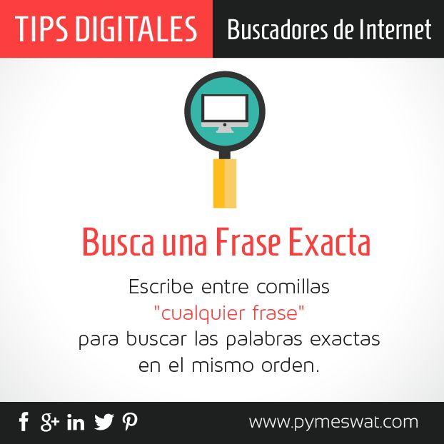 """#TipsDigitales #BuscadoresDeInternet Escribe entre comillas """"cualquier frase"""" para buscar las palabras exactas en el mismo orden. #búsquedas"""