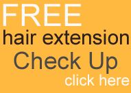 FREE hair extension check up HERE