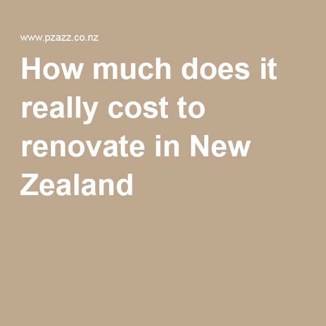 How much does it really cost to renovate in New Zealand