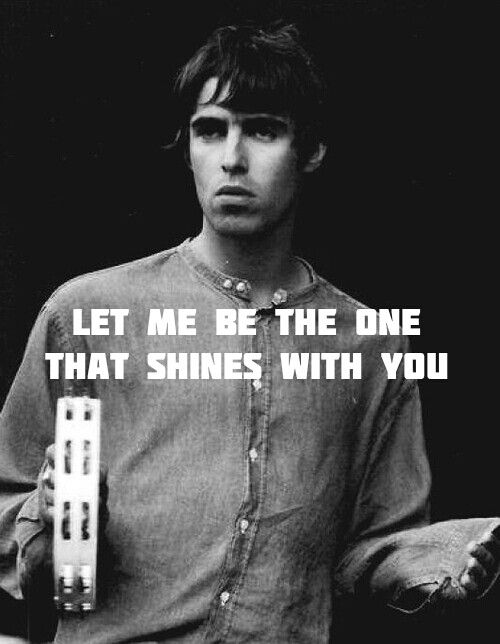 Slide Away.  Liam Gallagher.  I still would