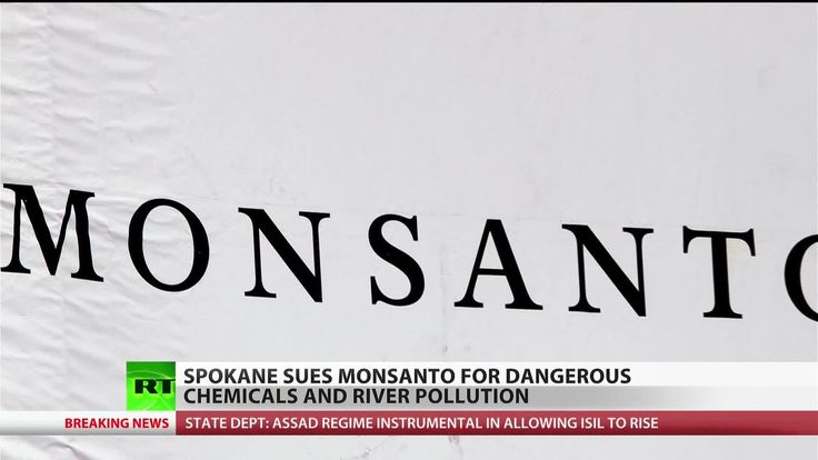 Monsanto hit with lawsuit over water contamination in Spokane