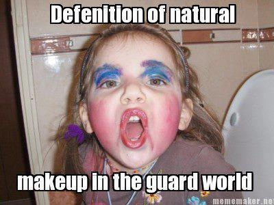 Definition of natural makeup in the guard world