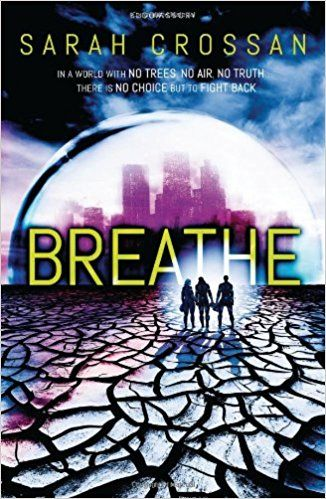 Breathe: Amazon.co.uk: Sarah Crossan: 9781408827192: Books