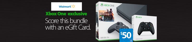 #Xbox One Exclusive Score this bundle with an eGift Card Only $50 On #Walmart    #Game #Gamelover