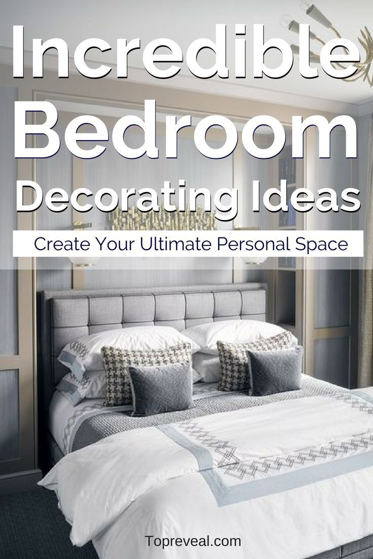 19 Incredible Bedroom Decorating Ideas Create Your Ultimate Personal Space Bedroom Decor Home Decor Bedroom Home Decor