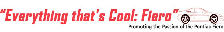 """""""Everything that's Cool:Fiero"""" pin is now a website! Check out everythingthatscoolfiero.com to see all the cool accessories available to Fiero lovers!"""