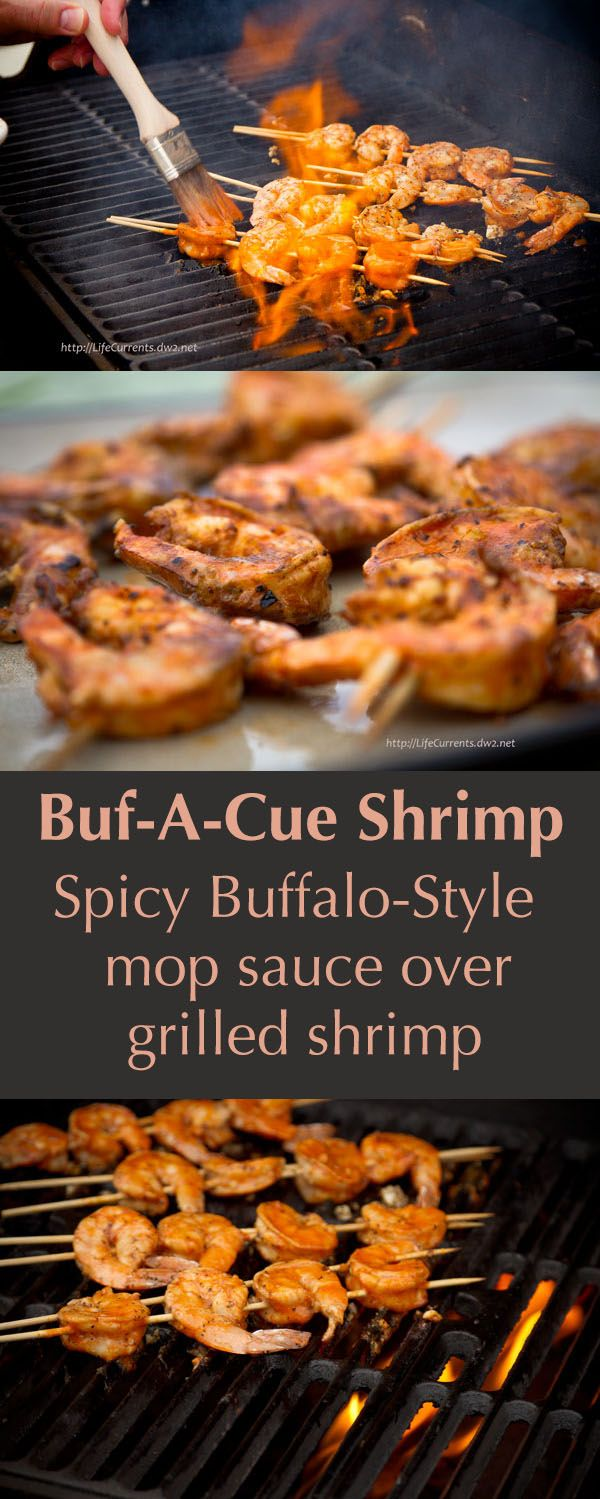 Buf-A-Cue Shrimp ... Grilled shrimp in a spicy Buffalo-style mop sauce
