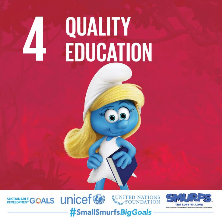 Smurfette knows learning doesn't stop when you leave school. Visit SmallSmurfsBigGoals.com to learn more about the Sustainable Development Goals to transform our world.  #SmallSmurfsBigGoals #TeamSmurfs