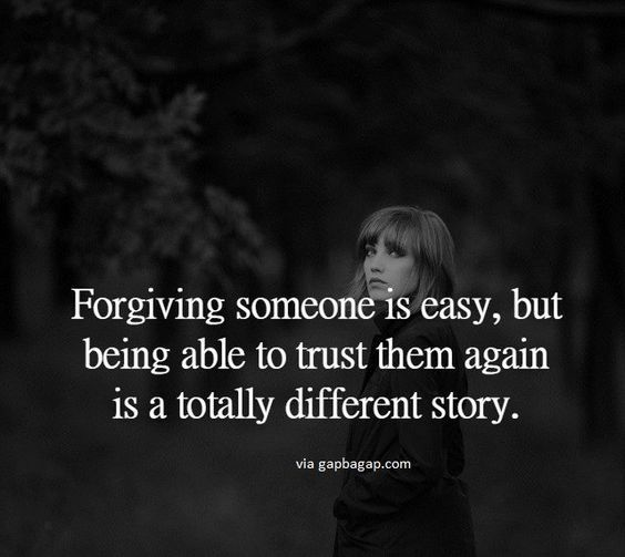 """Trust is truth over time."" Forgive, but be smart about it. Boundaries!"