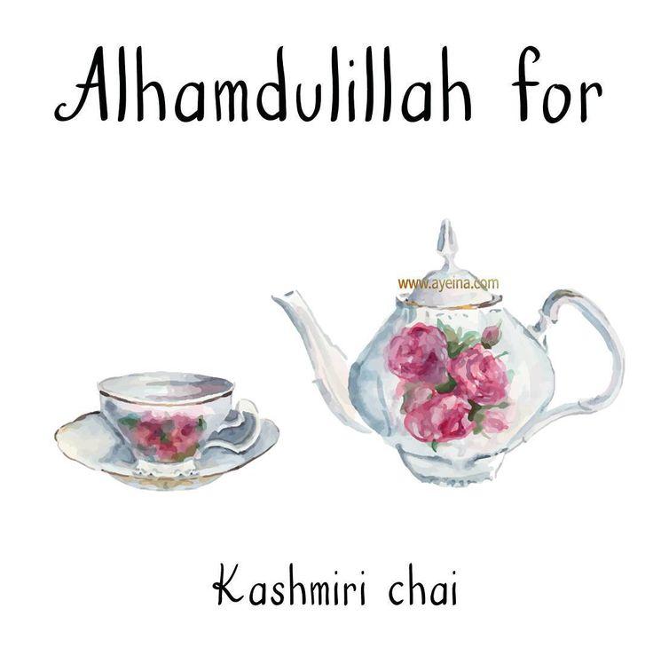 61. Alhamdulillah for kashmiri chai. #AlhamdulillahForSeries