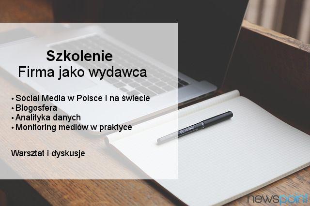 Już 25 lutego kolejne szkolenie organizowane przez Newspoint! Uczestnicy dowiedzą się m.in. jak efektywnie zarządzać komunikacją firmy w sieci i jak budować relacje z blogerami. Tylko do końca tygodnia możecie kupić bilety w specjalnej cenie! http://firmajakowydawca.evenea.pl/