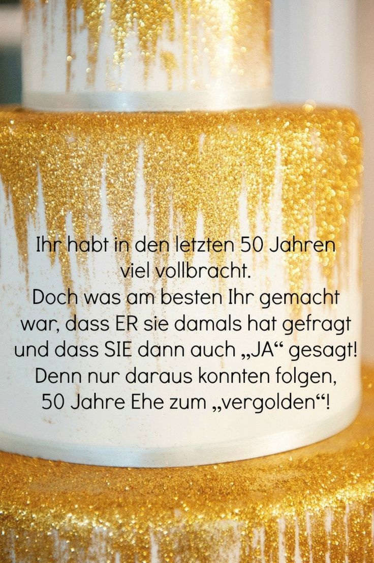 Die besten 25 spr che zur goldenen hochzeit ideen auf - Geschenke zur goldenen hochzeit der eltern ...