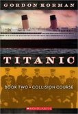 Collision Course (Titanic Series #2)
