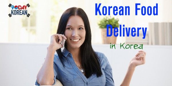 Korean Food Delivery in Korea