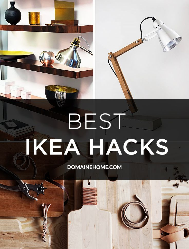 10 of the best affordable, DIY Ikea hacks of all time to take your basic and budget steal to a luxe new level.