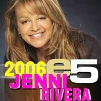 2006 - e5 - Jenni Rivera  Disquera: Fonovisa  Aumentar el tamaño y ver más detalles Canciones de este álbum:  1. Las Malandrinas  2. Son Habladas  3. Querida Socia  4 .Cuando Yo Quiera Que Has De Volver  5. A Escondidas
