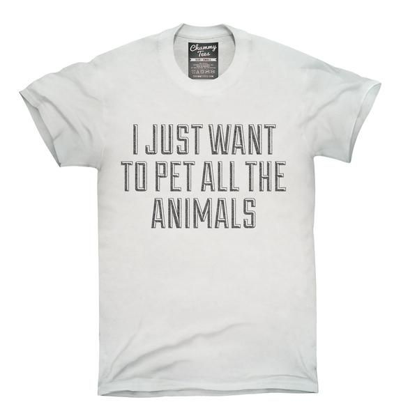 I Just Want To Pet All The Animals T-Shirt, Hoodie, Tank Top