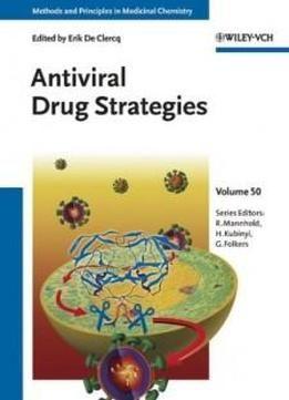 Antiviral Drug Strategies (methods And Principles In Medicinal Chemistry) free ebook