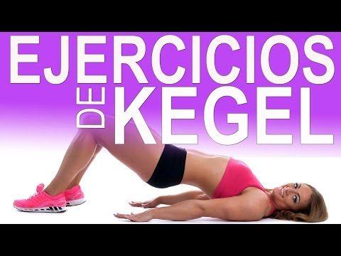 EJERCICIOS DE KEGEL - Fortalecimiento del suelo pelvico - EJERCICIOS DE KEGEL MUJERES - YouTube