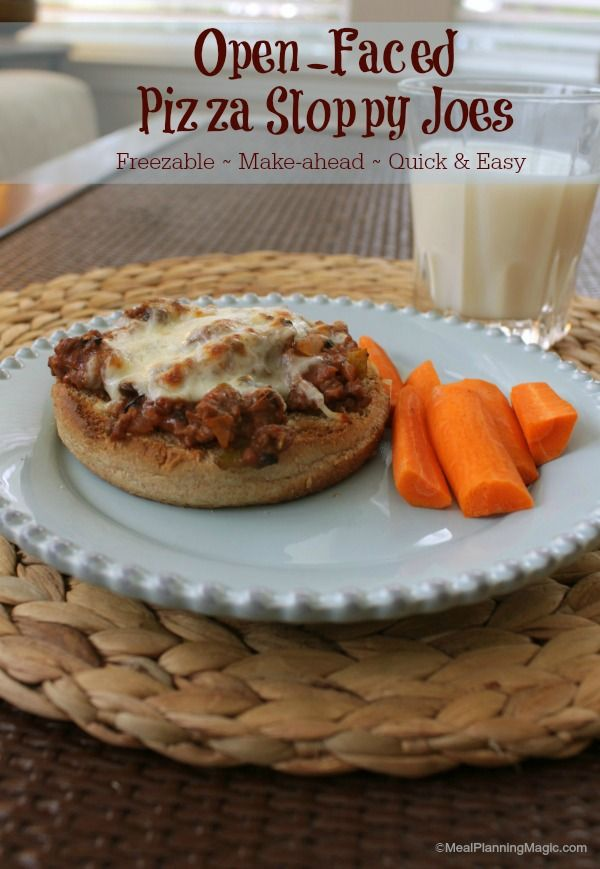 Open Faced Pizza Sloppy Joes | Freezable, Make-ahead and Quick & Easy | Meal Planning Magic.com