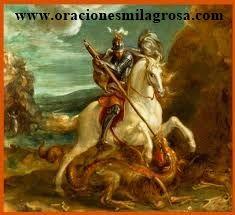 ORACIONES Y ESPIRITUALIDAD: Oración de alto poder Milagroso a San Jorge para atraer buena suerte