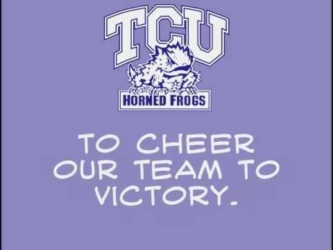TCU Texas Christian University Horned Frogs - fight song with words - TCU (Texas Christian) Fight Song