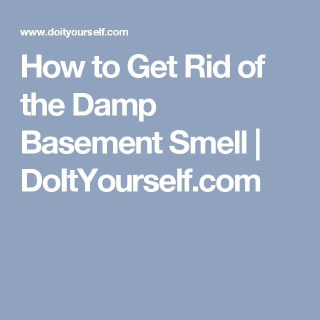Best 25 Damp Basement Ideas On Pinterest Wet Basement