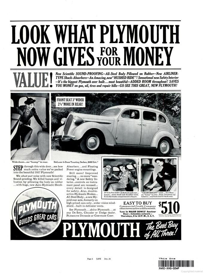 1936, a brand new Plymouth was $510!  Deluxe 4-door was $680. According to the US census bureau, in 1935-1936 the median family income was $1160. So, for less than half of your yearly income you could buy a car... Hmmmm...