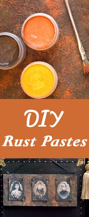 Make your own DIY Rust Pastes with Heather Tracy for The Graphics Fairy! Such a great technique to use in crafting!