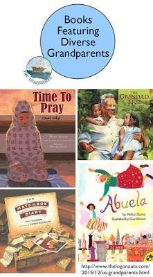Text Set: Books Featuring Diverse US Grandparents and Grandchildren | The Logonauts