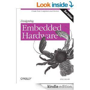 Amazon.com: Designing Embedded Hardware eBook: John Catsoulis: Kindle Store