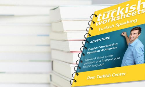 Self Study Turkish Worksheets Speaking Adventure