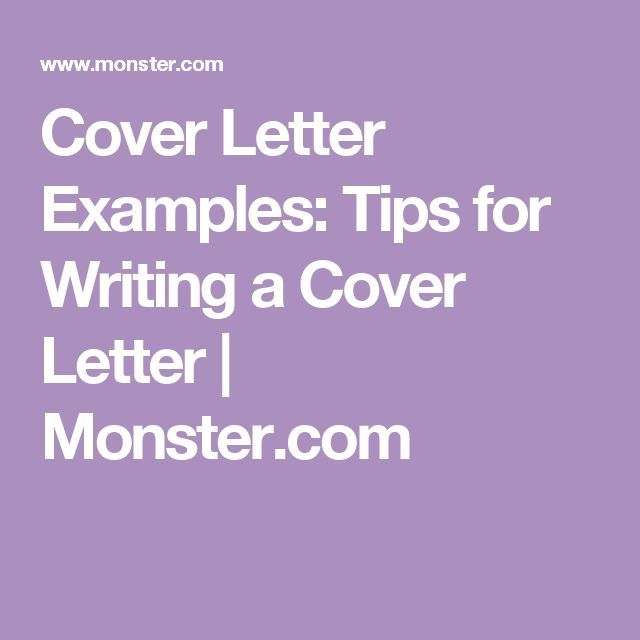 Cover Letter Examples: Tips for Writing a Cover Letter | http://Monster.com