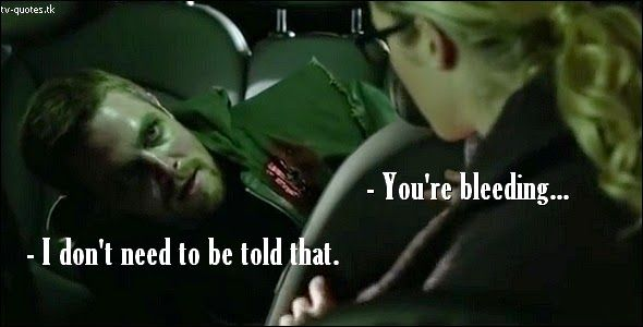 TV Quotes: Arrow - Quote - I don't need to be told that