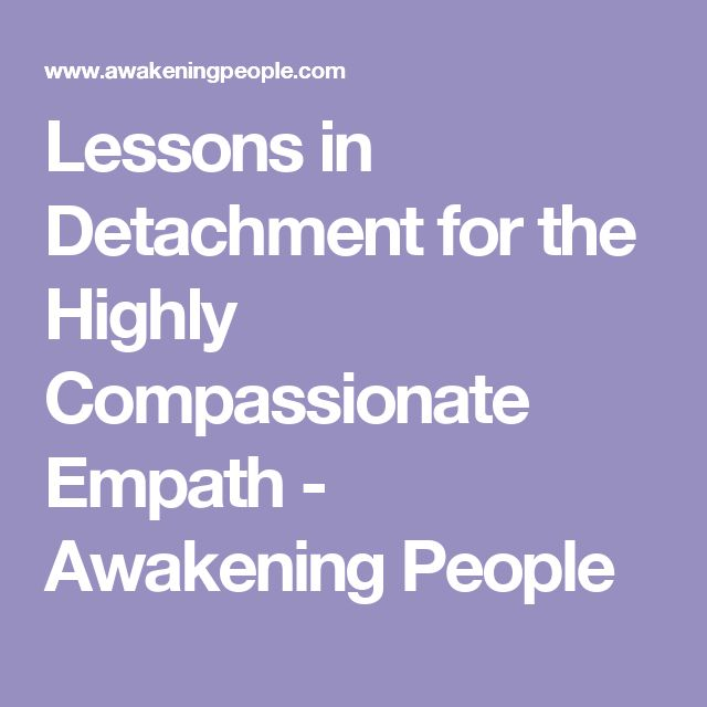 Empathic detachment