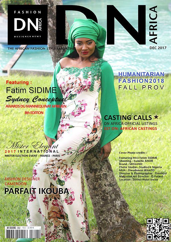 Dn Africa Fashion Magazine December 2017 Issue Africa Fashion African Fashion Fashion Magazine