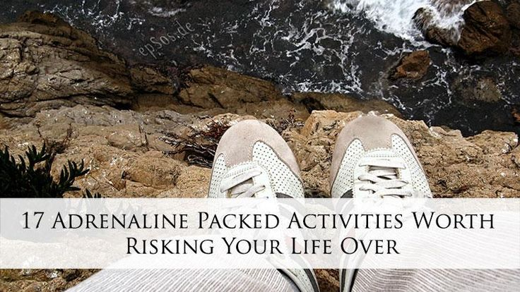 17 Adrenaline Packed Activities Worth Risking Your Life Over - Canada's Source for Outdoor Adventure, Hiking, Camping, Gear, Travel & Skills