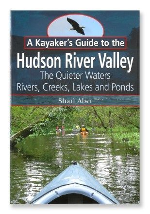 A Kayaker's Guide to the Hudson River Valley - Bring your boat when you come to Willow Lake Farms!
