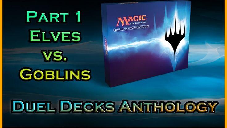 MTG - Duel Decks Anthology - Part 1- Elves vs. Goblins