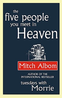 4 .5 people you meet in Heaven- Mitch Albom