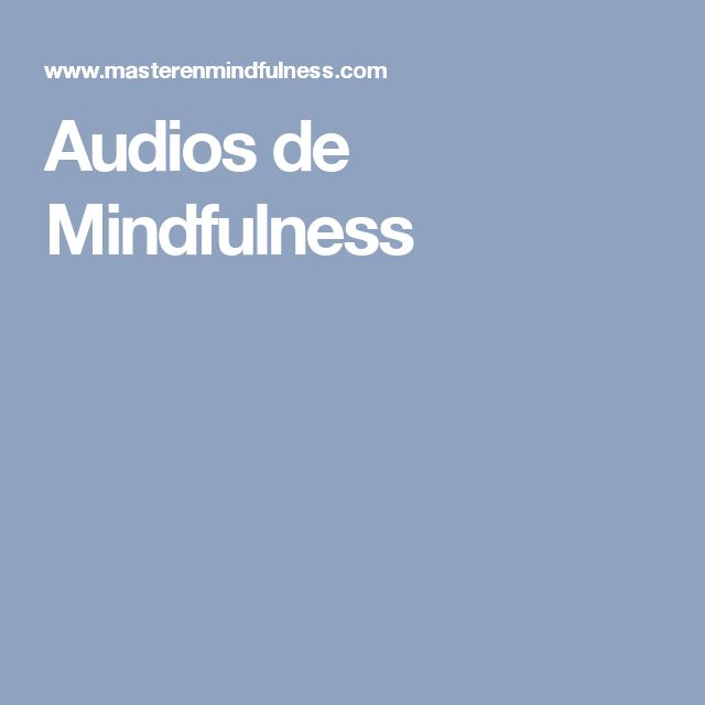 Audios de Mindfulness