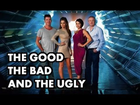 X Factor / American Idol / BGT - The Good, The Bad & The Ugly