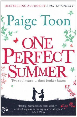 One Perfect Summer by Paige Toon, 'Do you still love him?' Every second of every minute of every hour of every day...Alice is18 and about to start university while Joe's life is seemingly going nowhere. A Dorset summer, a chance meeting, and the two of them fall into step as if they have known each other forever. But their idyll is shattered, suddenly, unexpectedly. Alice heads off to Cambridge and slowly picks up the pieces of her broken heart. Joe is gone; she cannot find him.