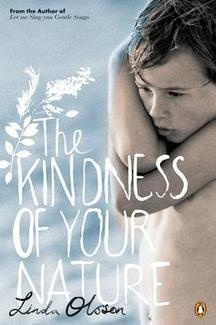 The Kindness of Your Nature by Linda Olsson