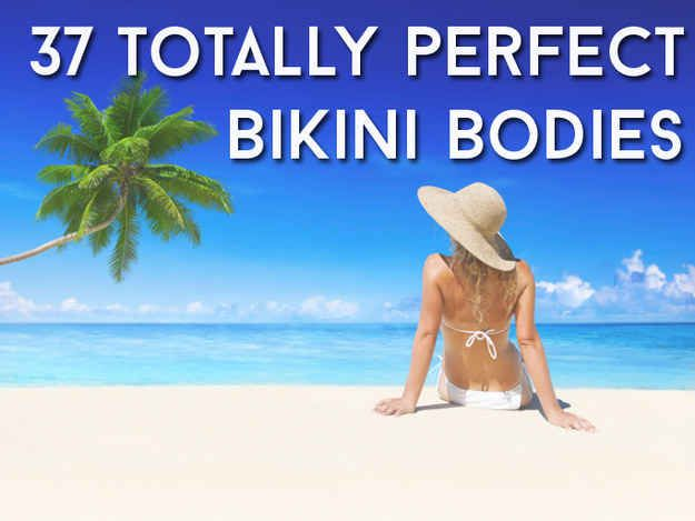 37 Totally Perfect Bikini Bodies... Not what you think... We are ALL beautiful!!!