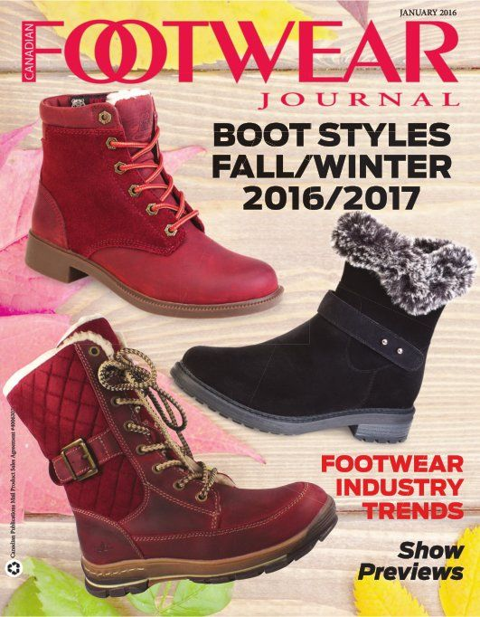 January 2016 Boot Styles Fall Winter 2017 Canadian Publications Mail Product S Agreement