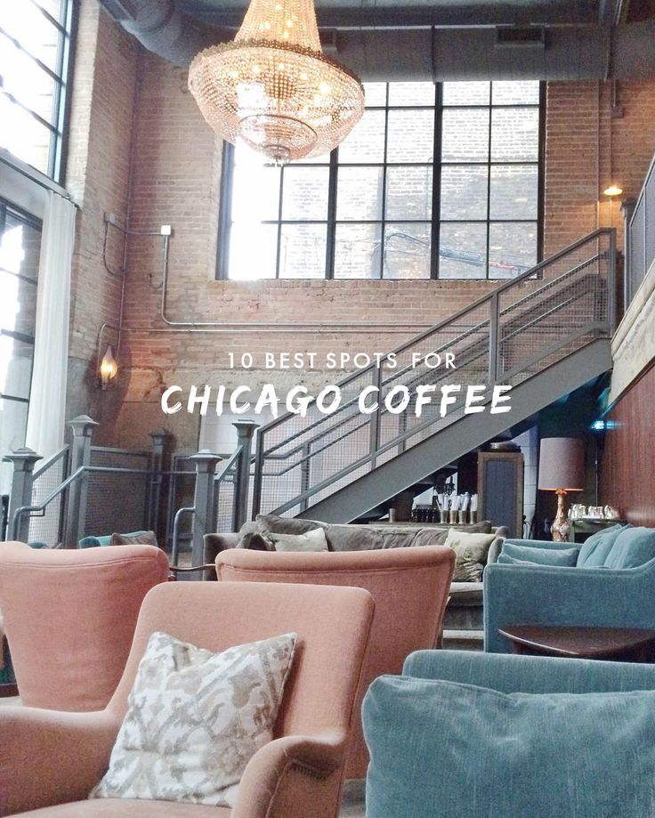 My Favorite Chicago Coffee Spots