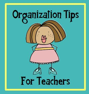 Organization tips for teachers.