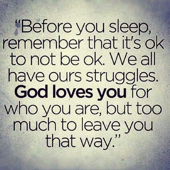 God loves us as we are, transforms us by His life in us ...