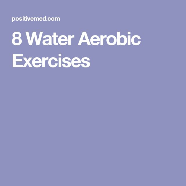 8 Water Aerobic Exercises